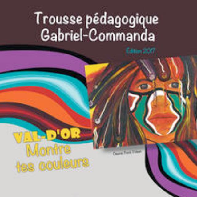 Trousse pédagogique Gabriel-Commanda